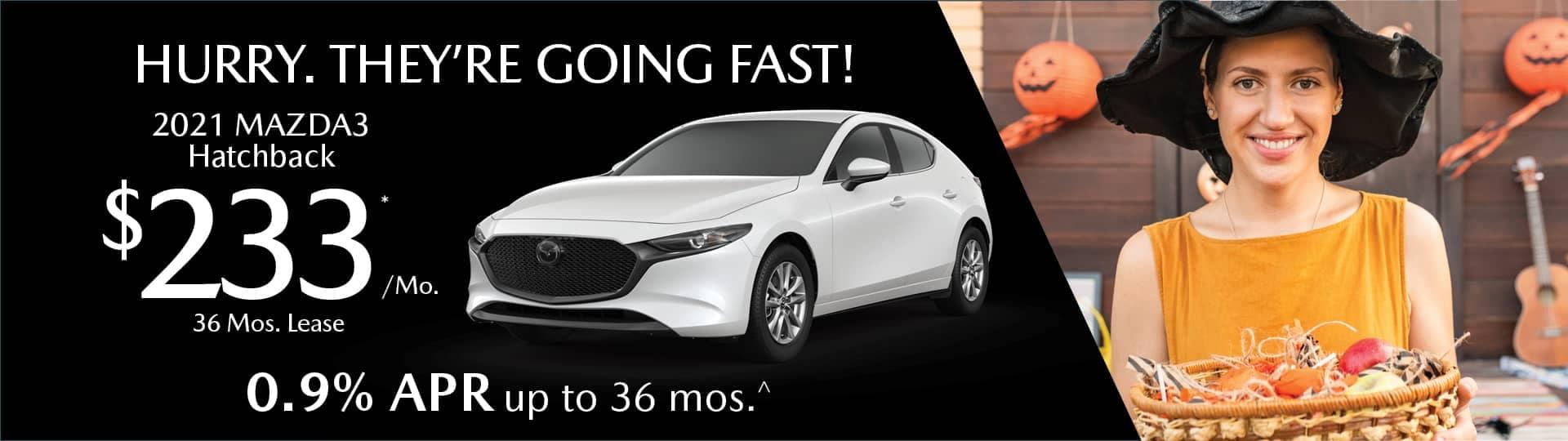 hurry going fast 2021 mazda3 hatchback .9% apr