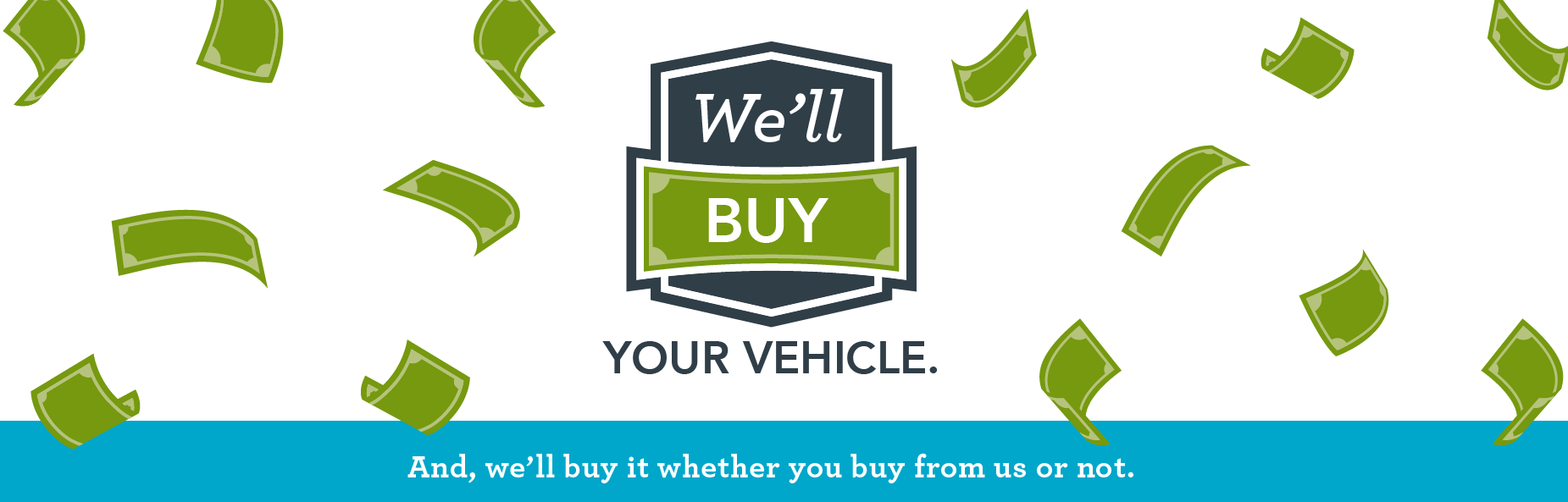 well buy your vehicle banner