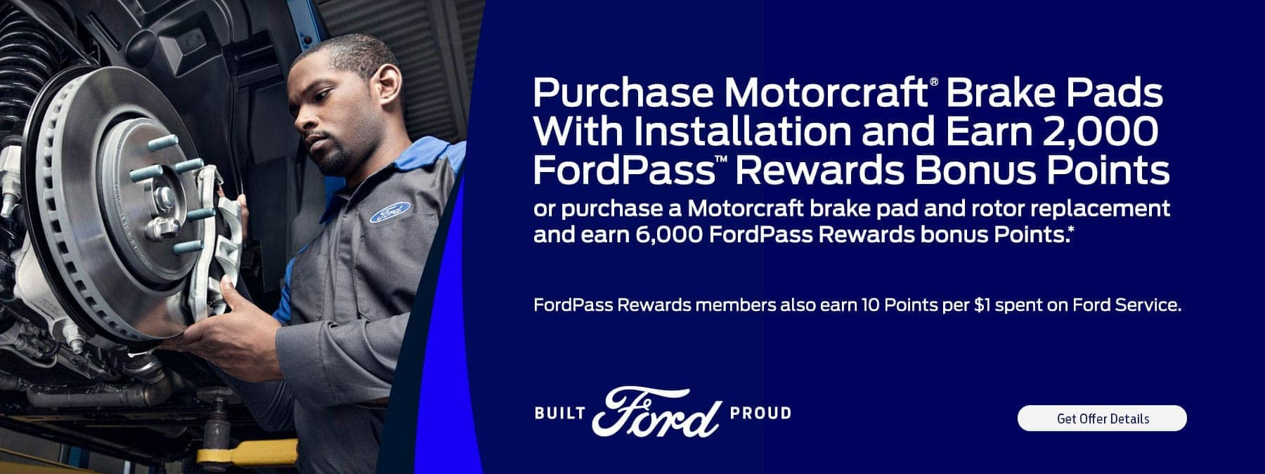 Purchase Motorcraft Brake Pads and earn rewards points