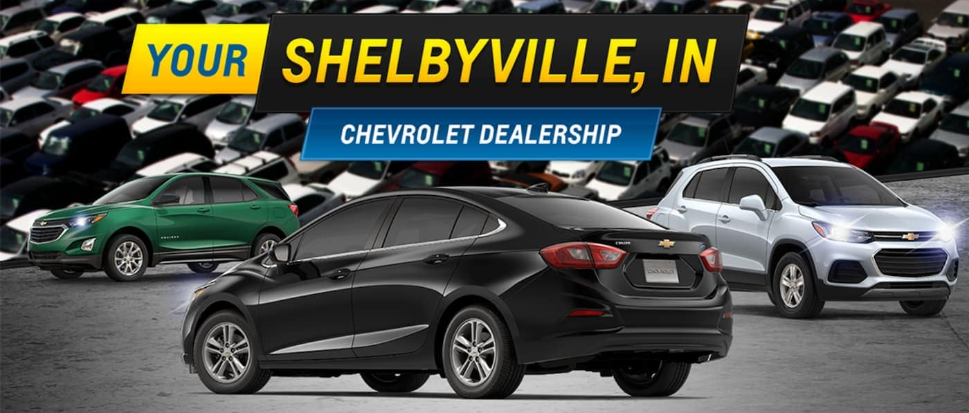A Chevy Cruze, Equinox, and Trax are under a banner reading 'Your Shelbyville, IN Chevrolet Dealership'.