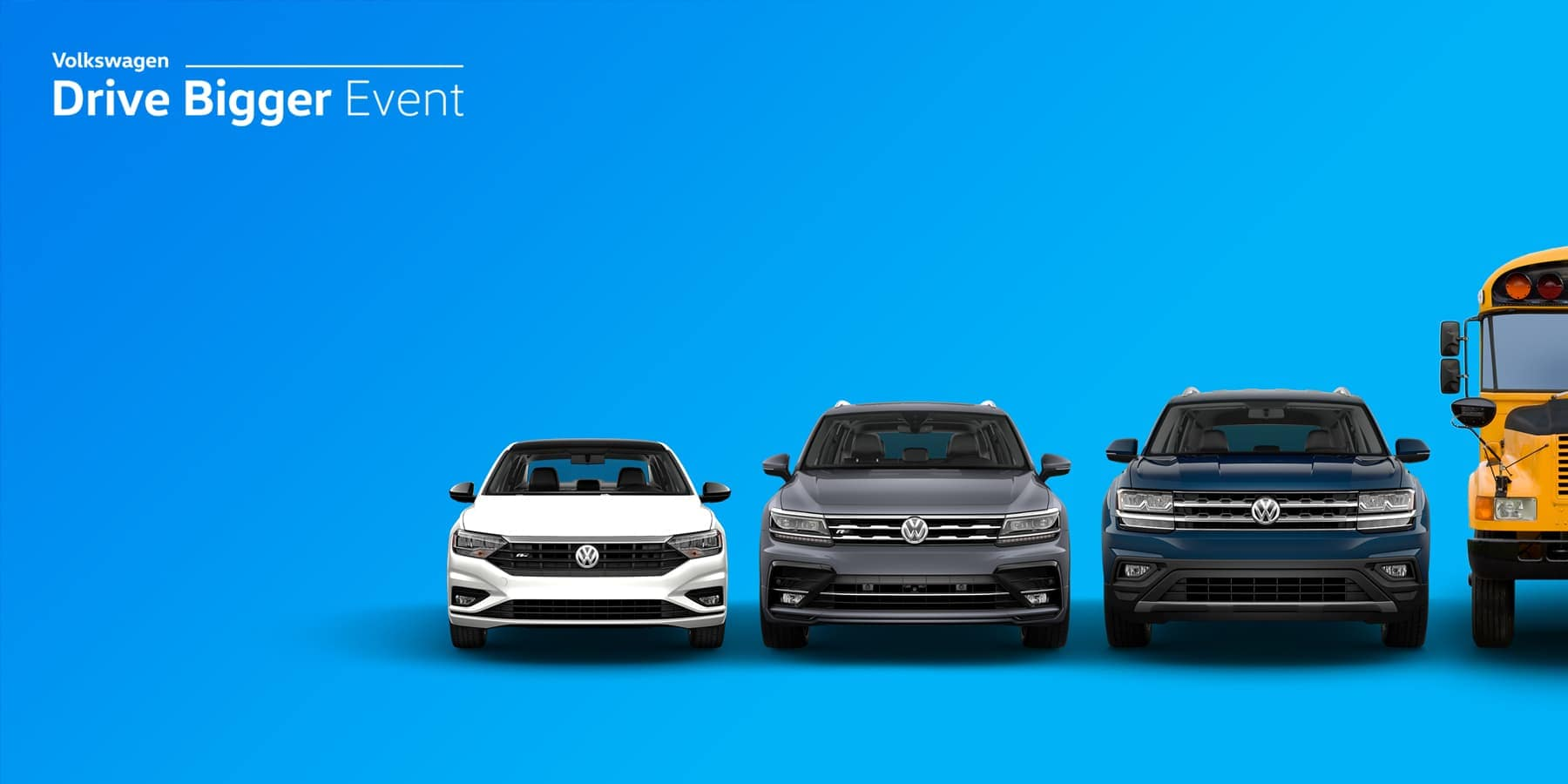 Drive Bigger Event Slider - Blue background with volkswagen vehicles lined up side by side starting with a sedan to a crossover over to an SUV and ending with a bus.