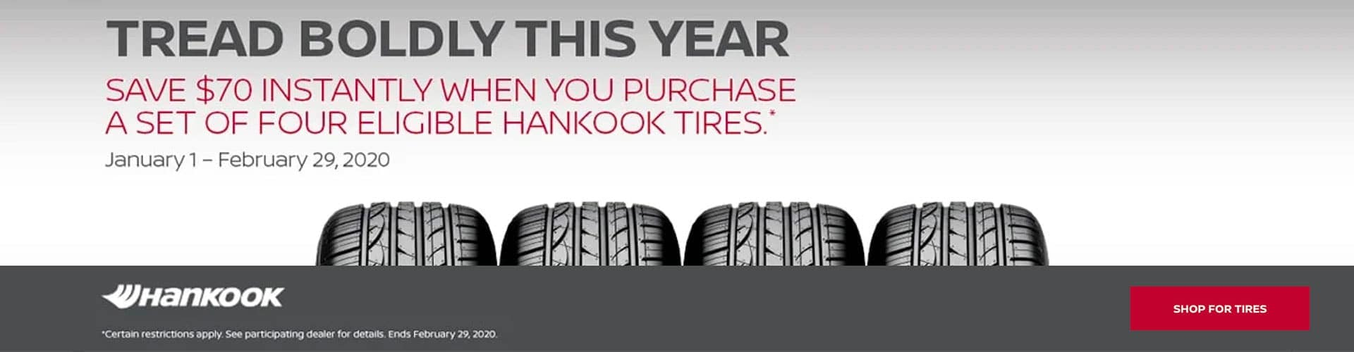 Tread Boldy This Year: Save $70 instantly when you purchase a set of four eligible Hankook tires
