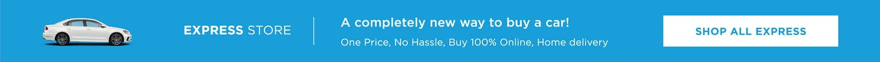A completely new way to buy a car! One price, no hassle, buy 100% online, home delivery.