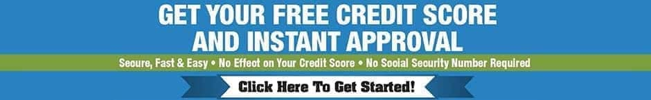 Get Your Free Credit Score and Instant Approval
