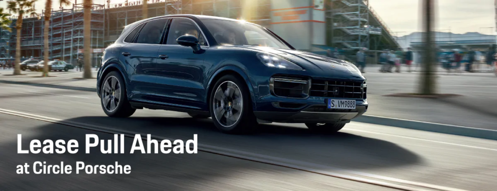 Lease Pull Ahead Program | Circle Porsche