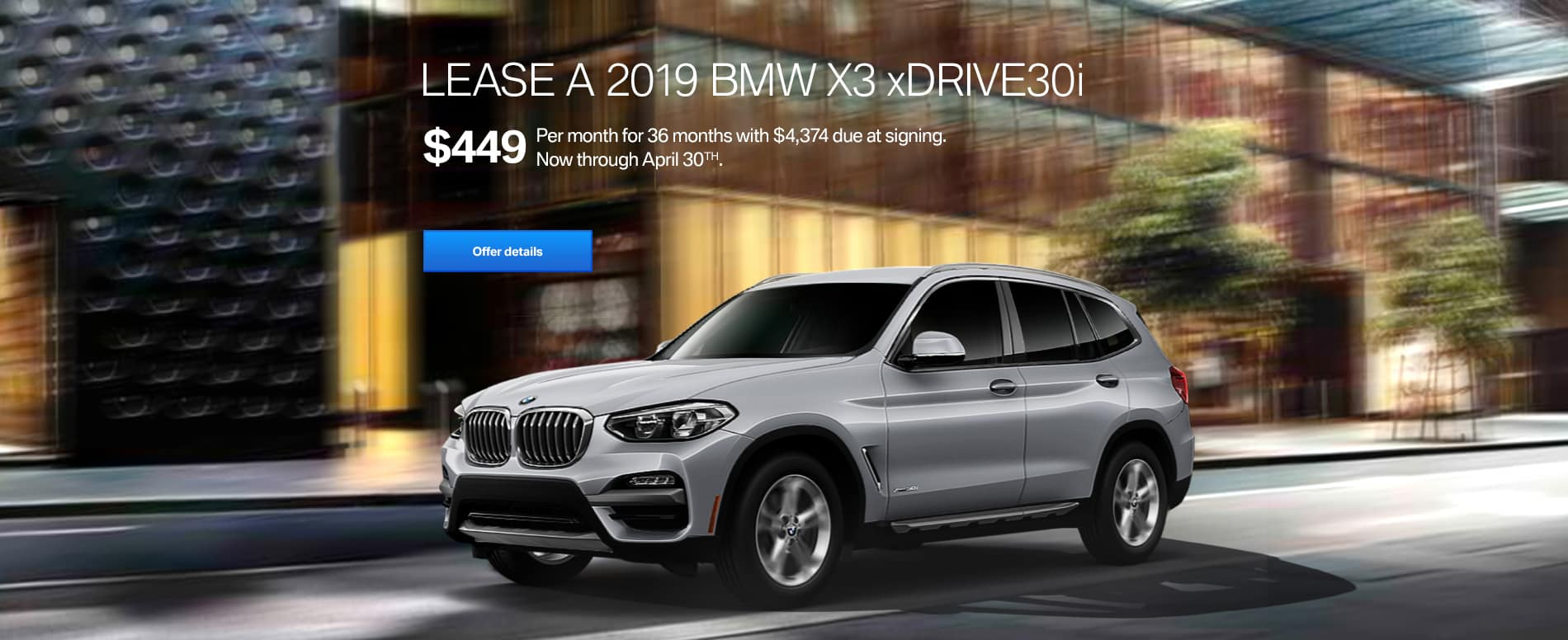 PUSH_2019_BMW_X3_xDrive30i_$449