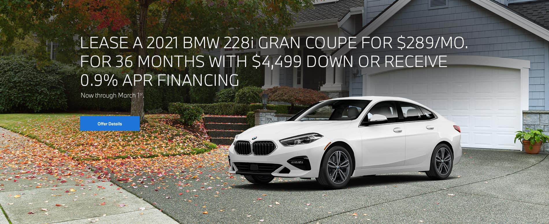 White 2 Gran Coupe parked in house driveway