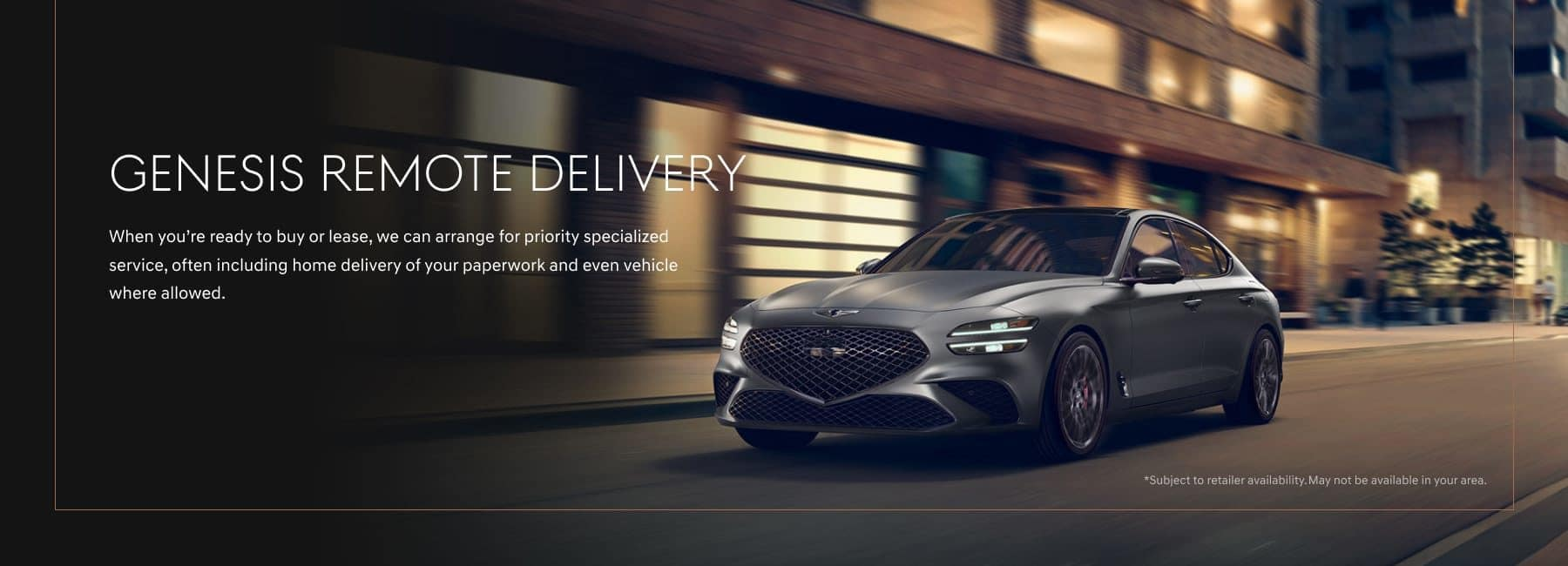 Genesis Remote Delivery
