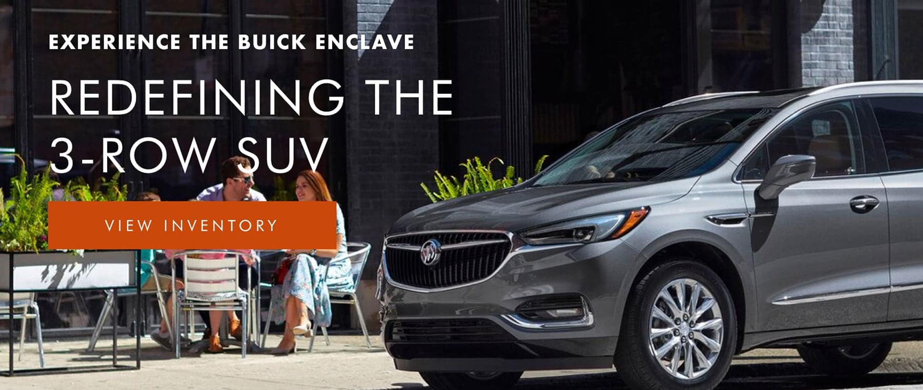 Experience the Buick Enclave: Redefining the 3 row SUV - View Inventory
