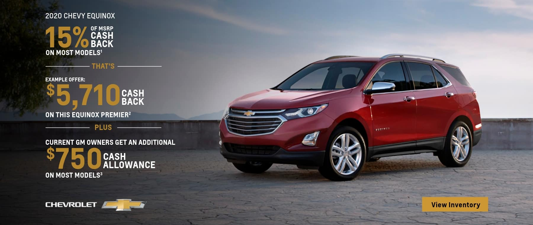 15% Of MSRP Cash Back On Most Models That's Example Offer $5,710 Cash Back on this Equinox Premier Plus Current GM Owners get an additional $750 Cash Allowance on most models
