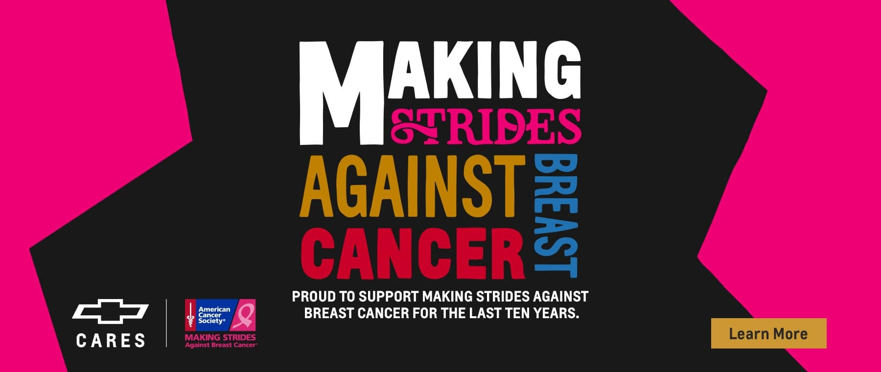Proud to support making strides against breast cancer for the last ten years.