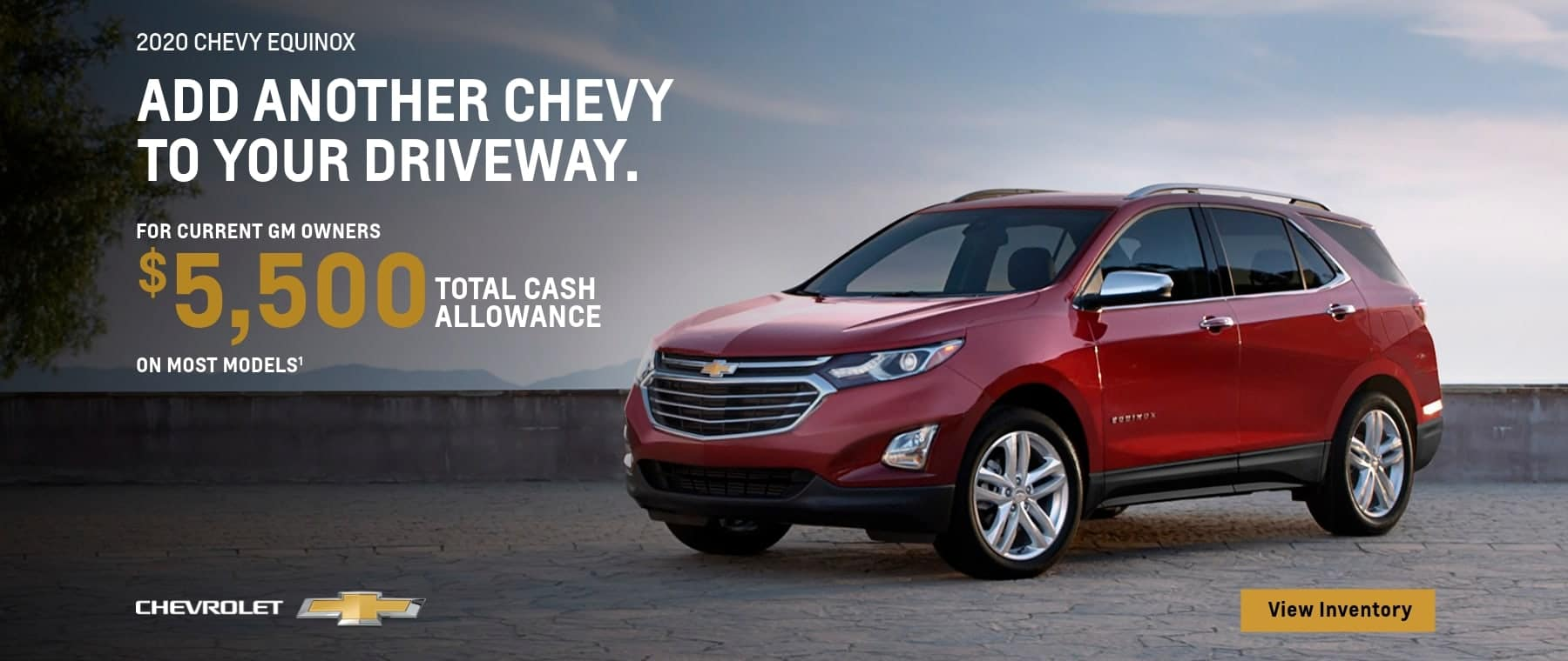 For current GM owners $5,500 total cash allowance on most models.