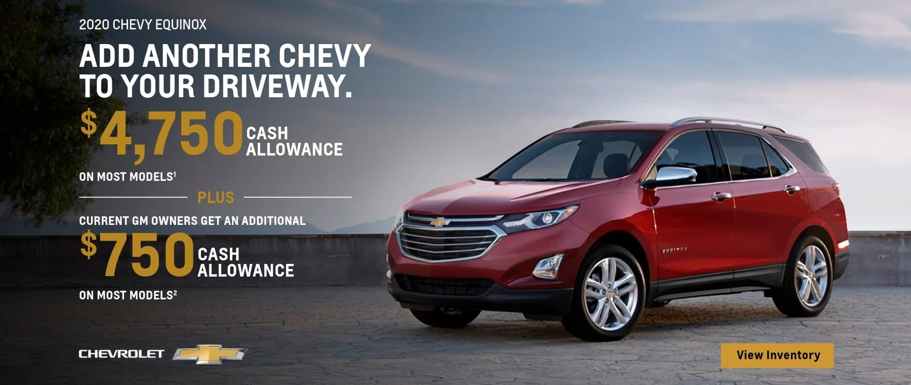 $4,750 cash allowance on most models plus current GM owners get an additional $750 cash allowance on most models.