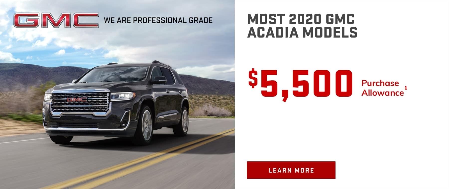MOST 2020 GMC ACADIA MODELS - $5,500 Purchase Allowance