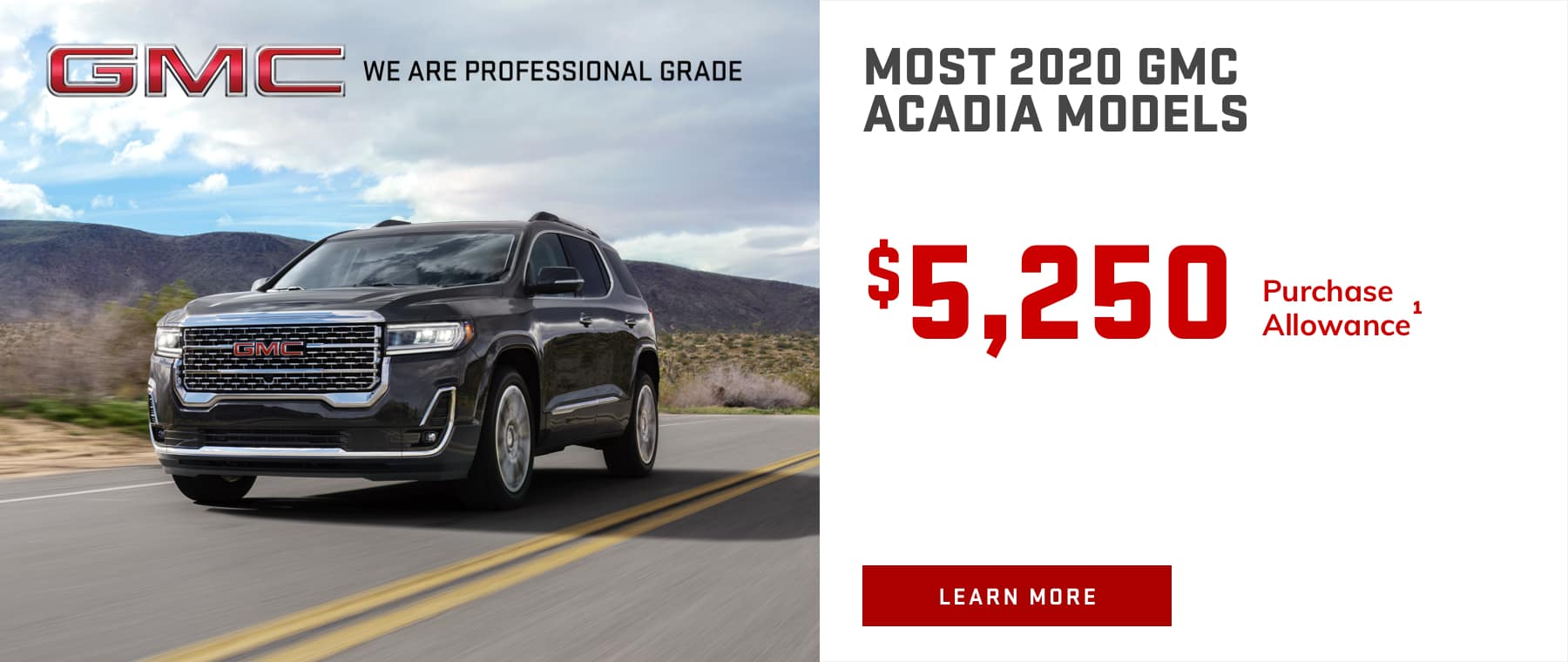 MOST 2020 GMC ACADIA MODELS - $5,250 Purchase Allowance