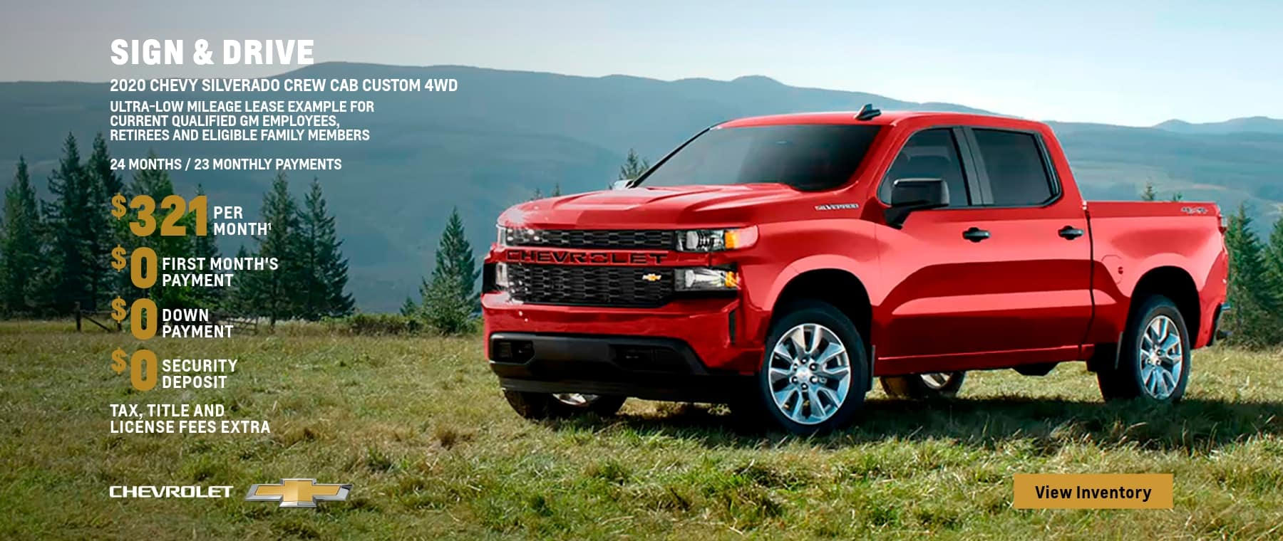 2020 Silverado Crew Cab Custom 4WD. Sign & Drive Ultra-Low Mileage Lease Example for Current Qualified GM Employees, Retirees and Eligible Family Members. $321 per month.