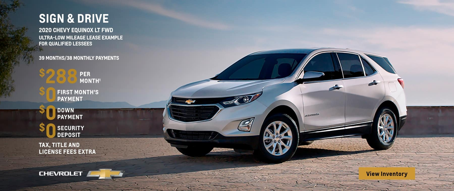 2020 Equinox LT FWD Ultra-Low Mileage Lease Example for Qualified Lessees $288 per month.