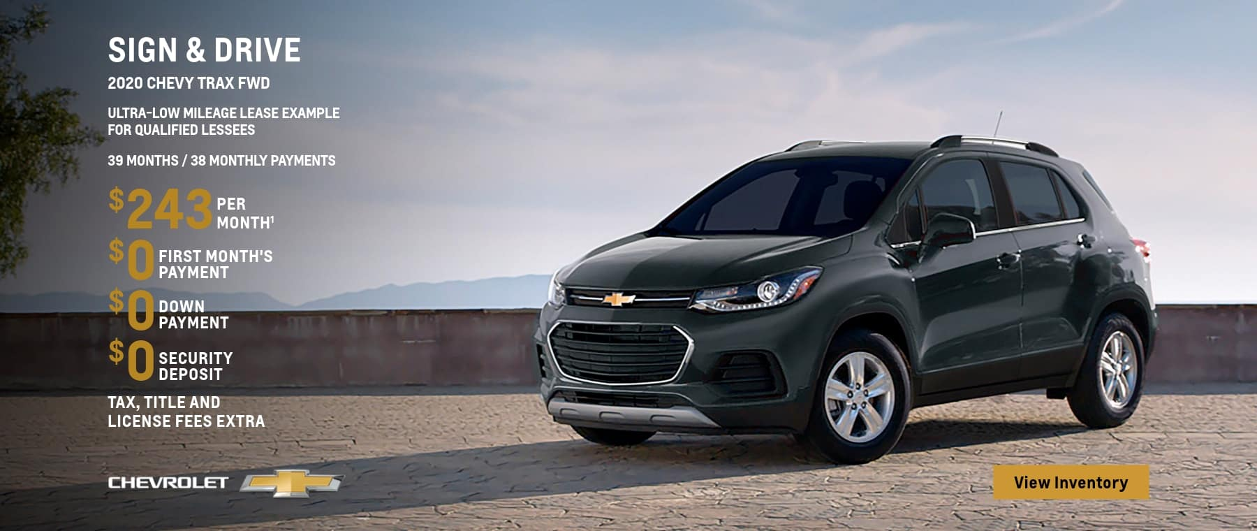 2020 Trax LT FWD Ultra-Low Mileage Lease Example for Qualified Lessees $243 per month.