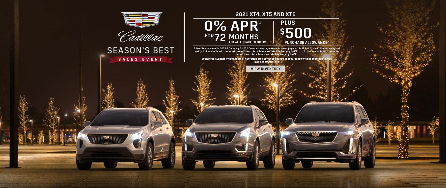0% APR for 72 + $500 on 21MY XT4, XT5 and XT6