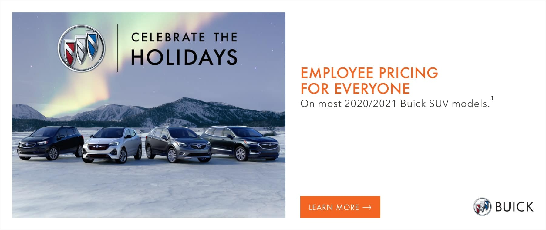 EMPLOYEE PRICING FOR EVERYONE ON MOST 2020/2021 BUICK SUV MODELS.