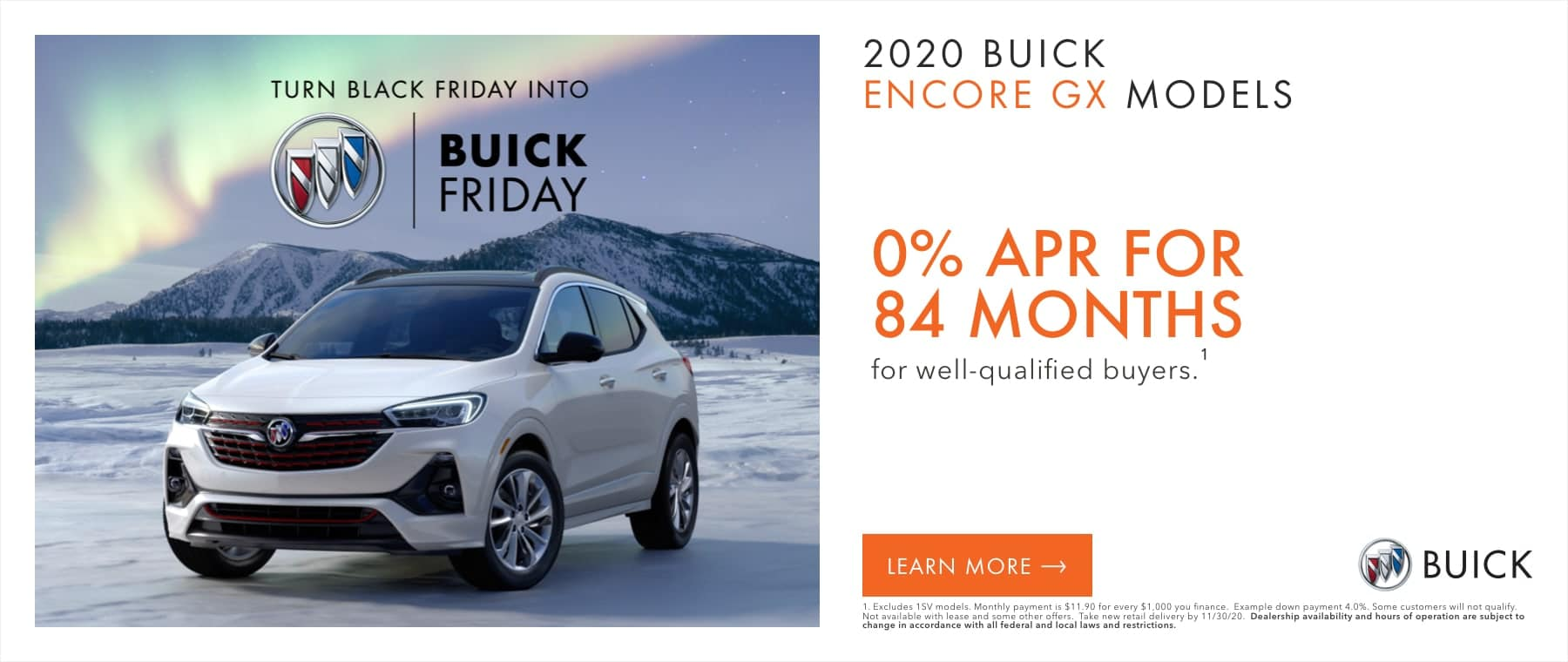 2020 BUICK ENCORE GX MODELS - 0% APR for 84 months for well-qualified buyers.1