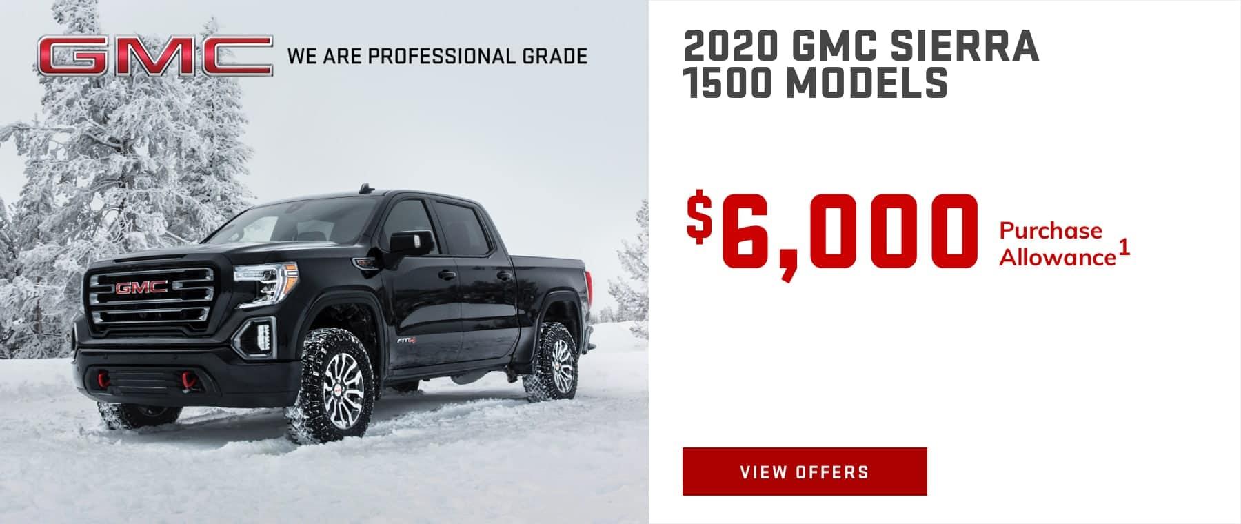 MOST 2020 GMC SIERRA 1500 CREW CAB MODELS - $6,000 Purchase Allowance1