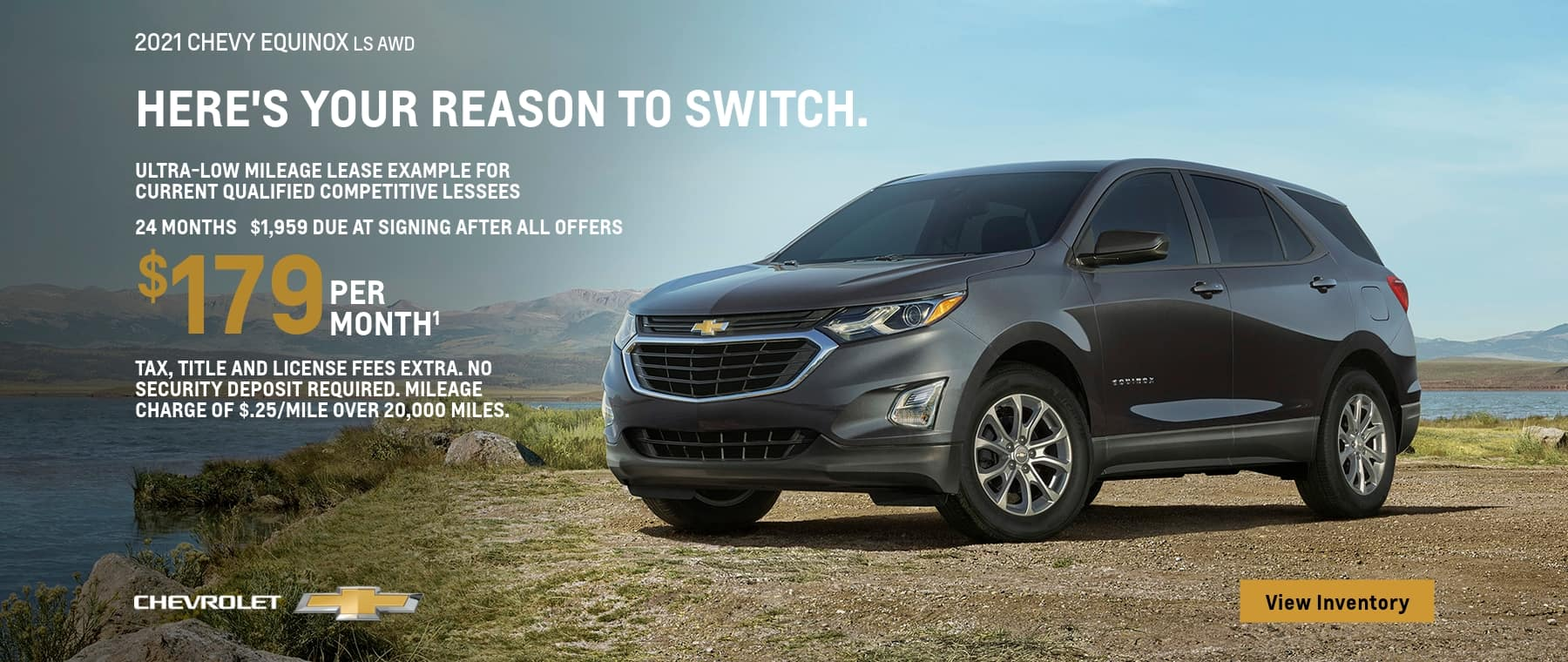 2021 Chevy Equinox LS AWD. Ultra low mileage lease example for current qualified competitive lessees. $179 per month for 24 months. $1,959 due at signing after all offers.
