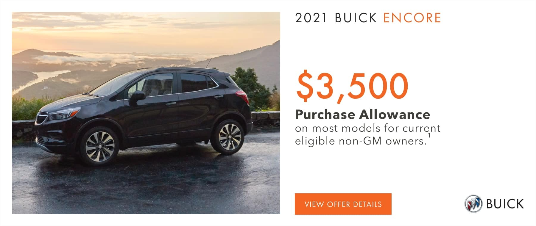 $3,500 Purchase Allowance on most models for current eligible non-GM owners.