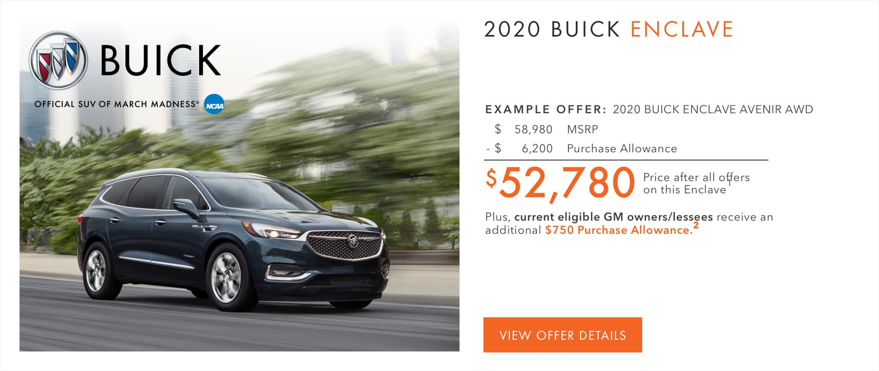 $6,200 Purchase Allowance.1 Plus, current eligible Buick or GMC owners/lessees receive an additional $750 Purchase Allowance.2