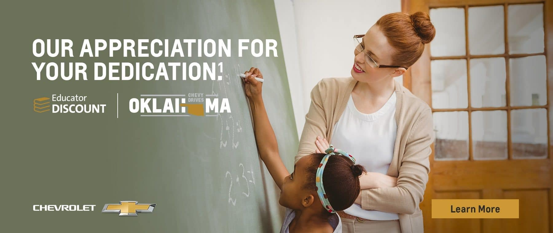 Our appreciation for your education. Educator Discount. Chevy Drives Oklahoma.
