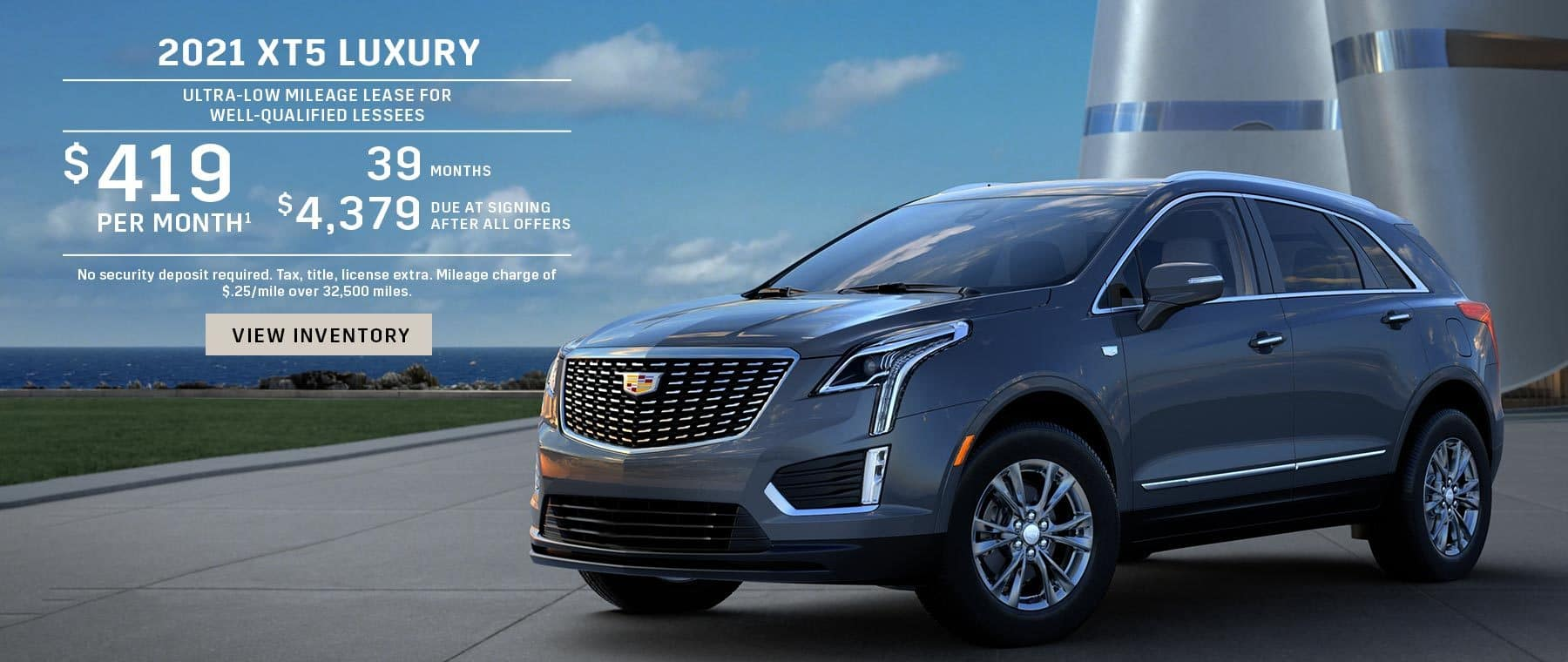 2021 XT5 Luxury. Ultra-low mileage lease for well-qualified lessees. $419 per month 39 months $4,379 due at signing after all offers. No security deposit required. Tax, title, license extra. Mileage charge of $.25/mile over 32,500 miles.