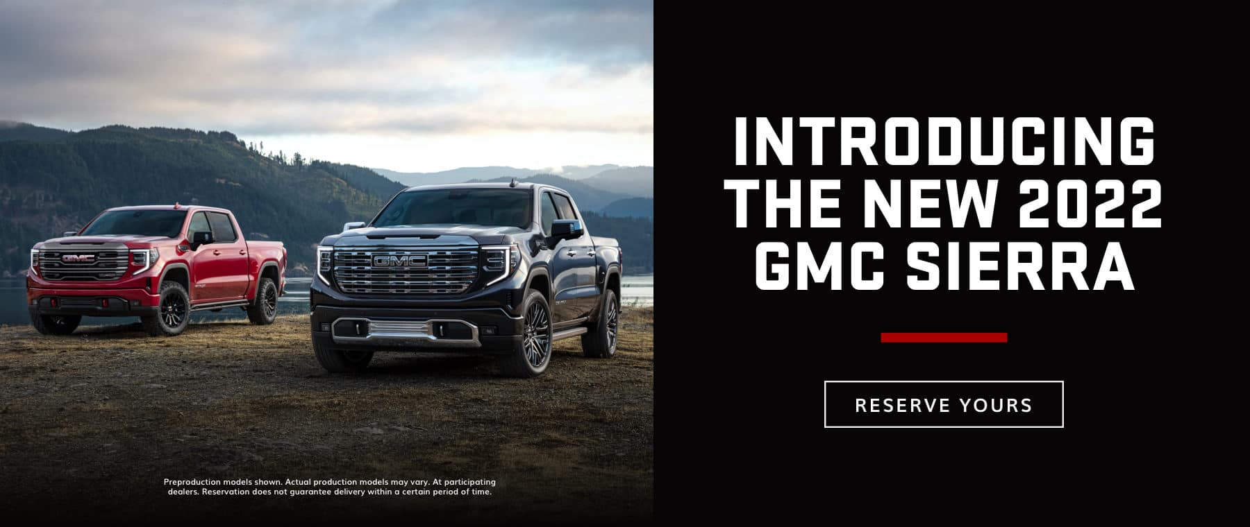 INTRODUCING THE NEW 2022 GMC SIERRA