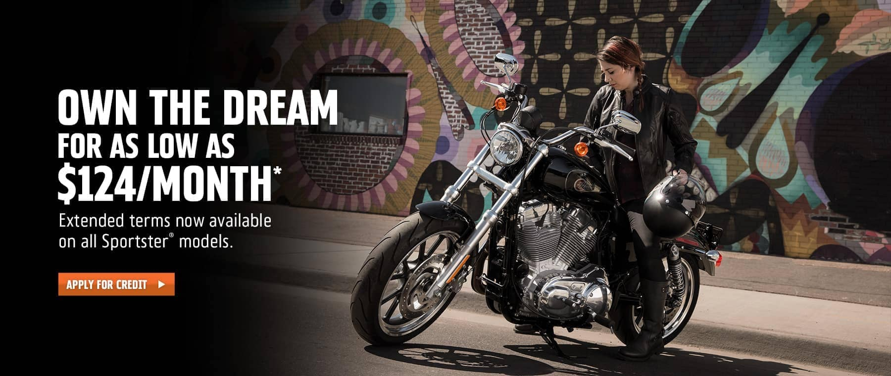 Extended terms now available on all Sportster models. Apply For Credit.