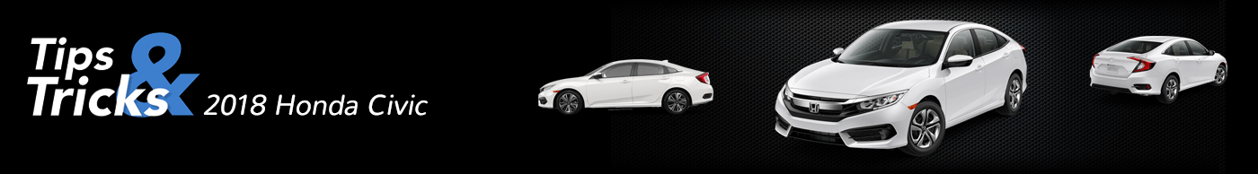 2018 Honda Civic Tips and Tricks Divider