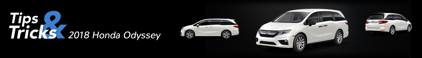 2018 Honda Odyssey Tips and Tricks Divider