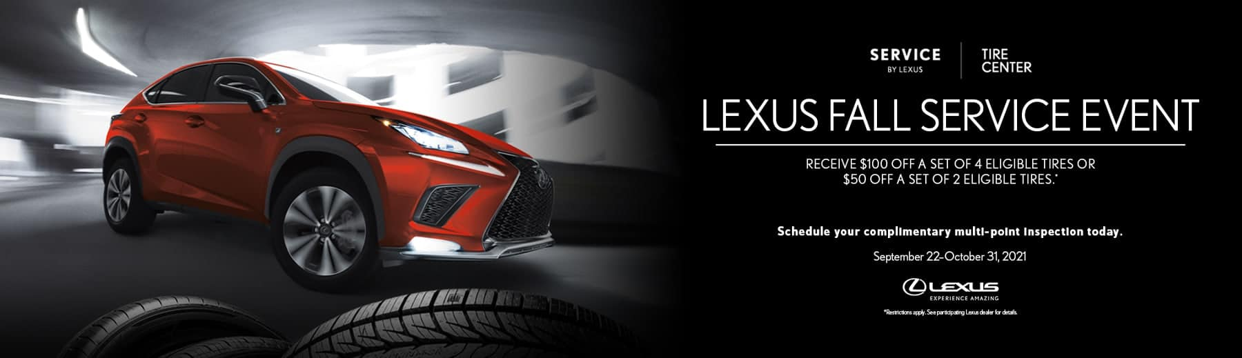 *Restrictions apply. See Participating Lexus Dealers for details.