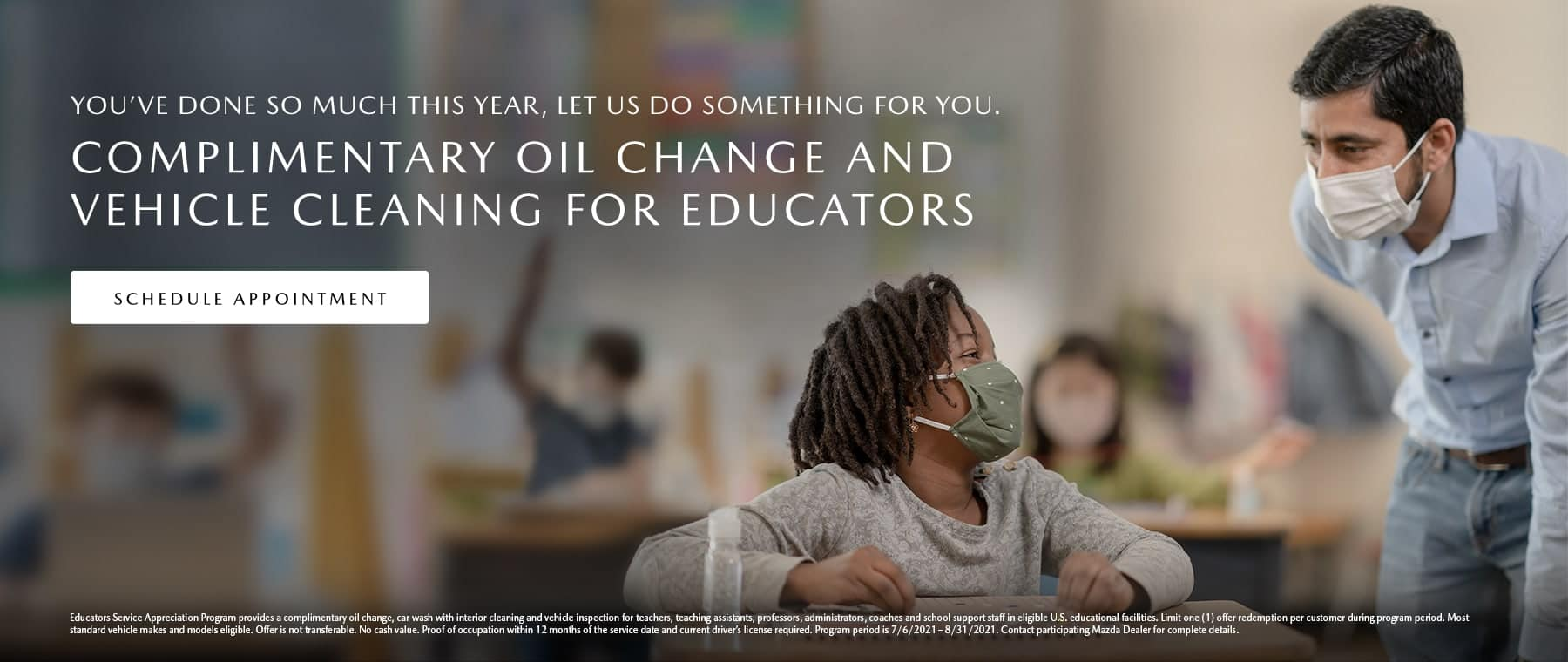 Complimentary Oil Change and Vehicle Cleaning for Educators