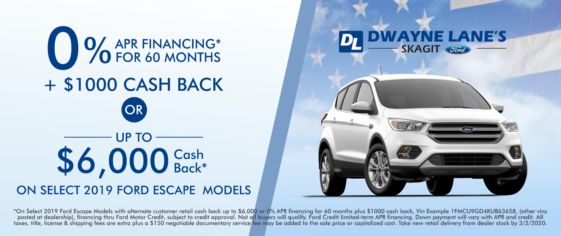 Dwayne Lane's Skagit Ford - 0% APR on select 2019 Ford Escapes