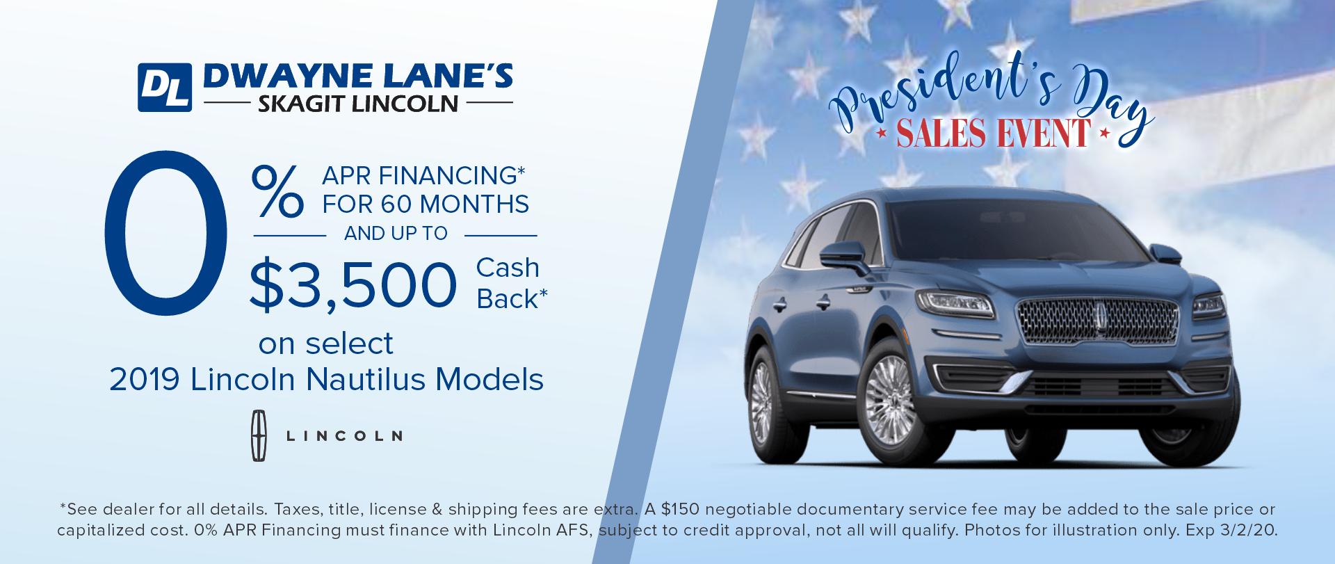 Dwayne Lane's Skagit Lincoln - 0% APR on select Lincoln Nautilus models