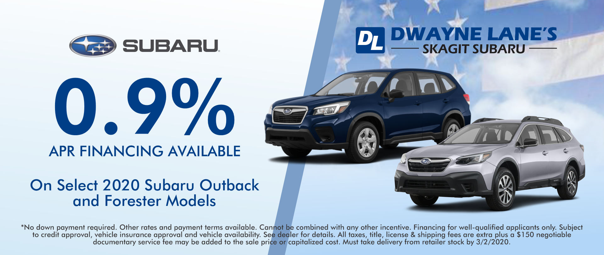 Dwayne Lane's Skagit Subaru - 0.9% APR on select models
