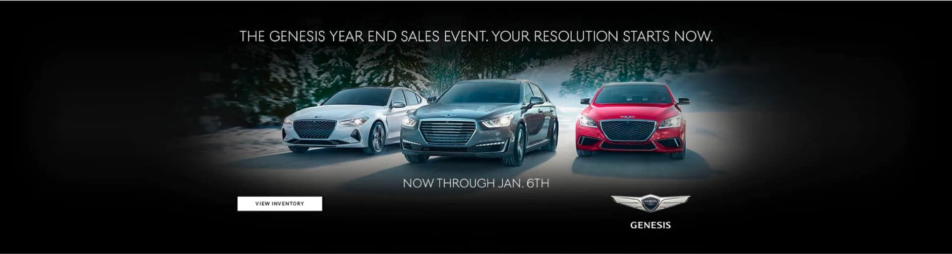 The Genesis Year End Sales Event. Your Resolution Starts Now. Now Through Jan 6th