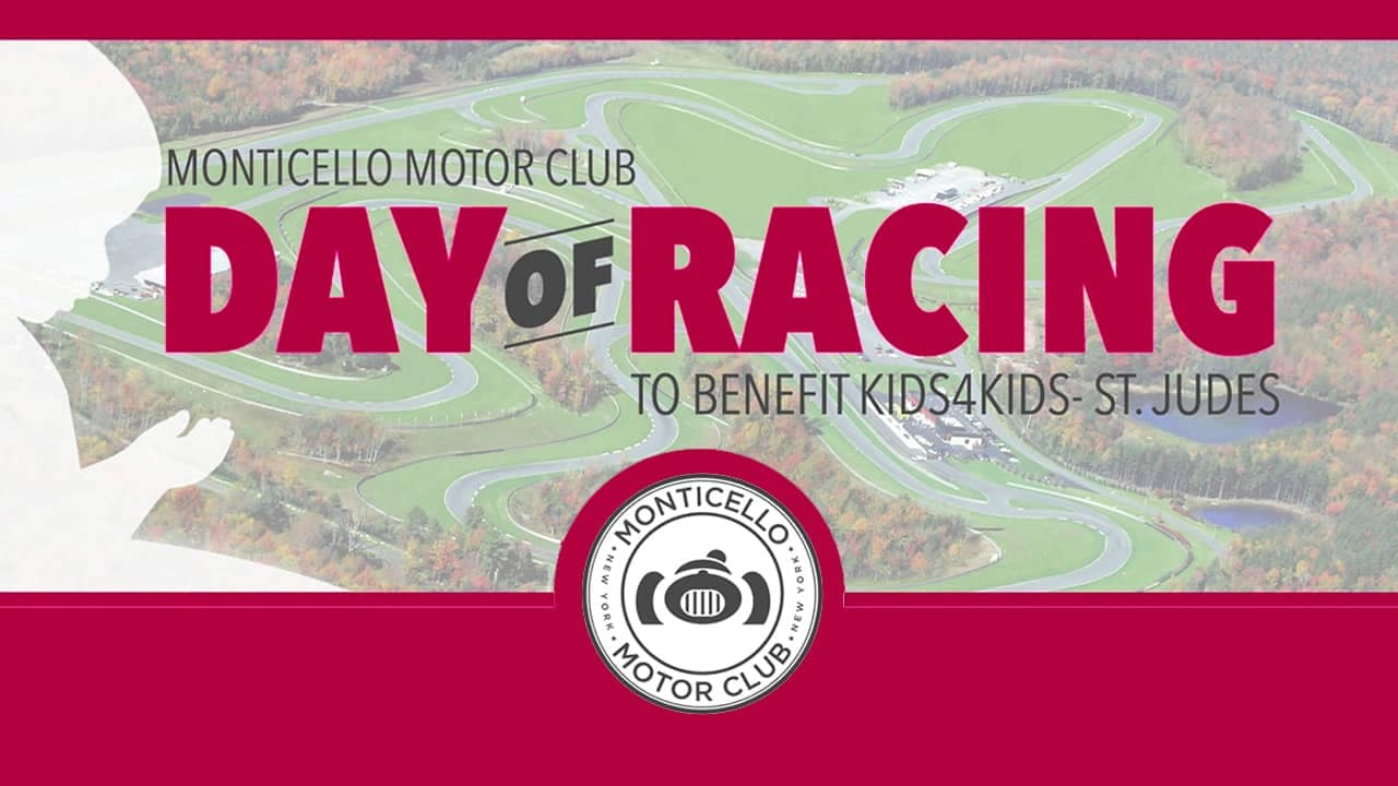 Day of Racing at Monticello Motor Club to benefit Kids4Kids- St. Judes 7-31-17