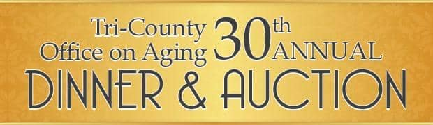TRI-COUNTY OFFICE ON AGING DINNER & AUCTION