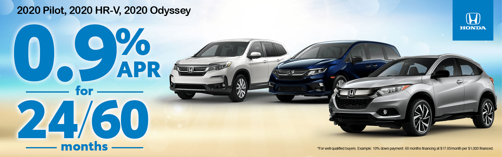 0.9% APR for 24/60 Months on a 2020 Pilot, 2020 HR-V, 2020 Odyssey