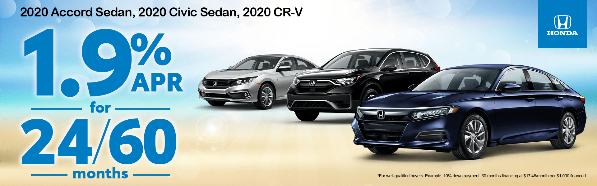 1.9% APR for 24/60 Months on a 2020 Accord Sedan, 2020 Civic Sedan, 2020 CR-V