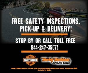 Harley Davidson of Bowling Green Free Safety Inspection, Pickup & Delivery