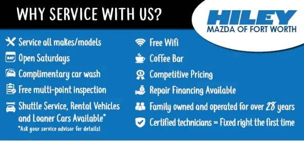 Why Service With Hiley Mazda of Fort Worth