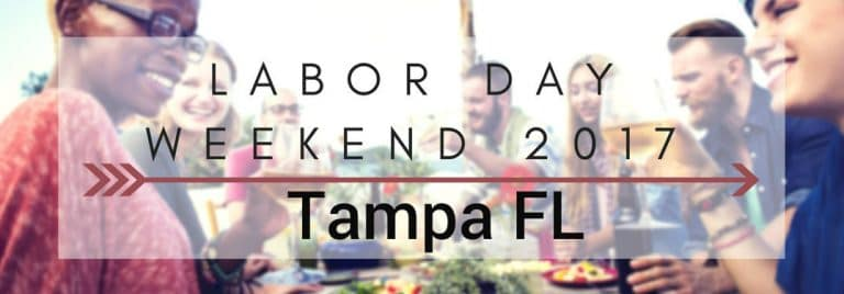 2017 Labor Day Weekend Events Tampa FL