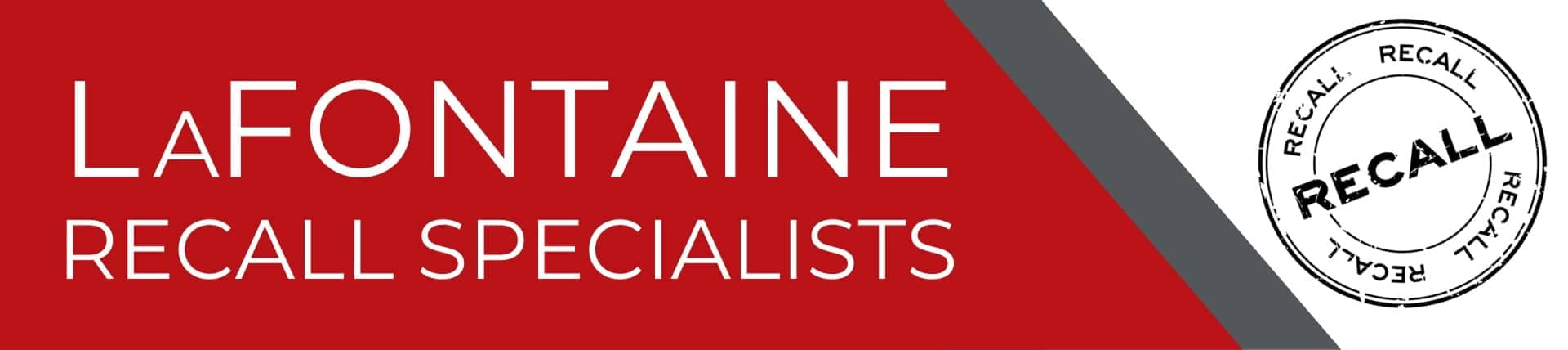 LaFontaine Recall Specialists