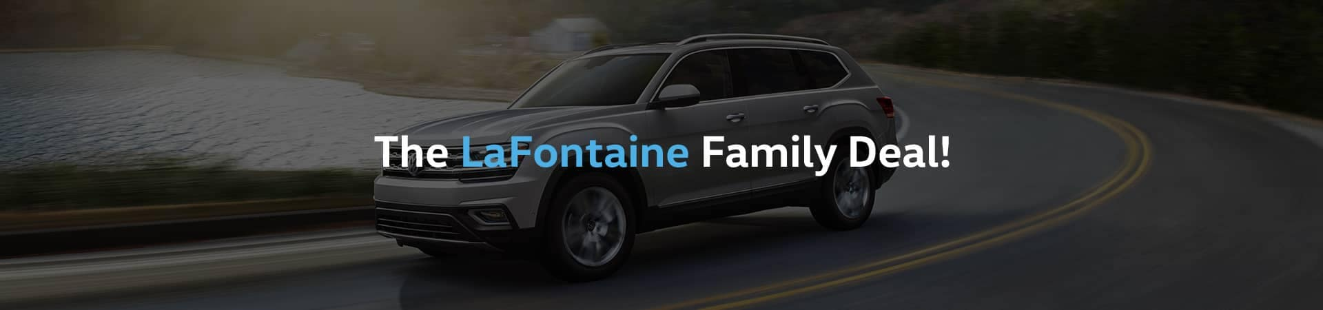 The LaFontaine Family Deal!